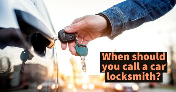 When You Should Consider Hiring A Car Locksmith