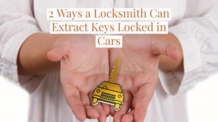 2 Ways a Locksmith Can Extract Keys Locked in Cars